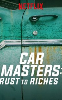 Car Masters Rust to Riches